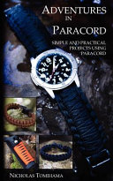 Adventures in Paracord  Survival Bracelets  Watches  Keychains  and More
