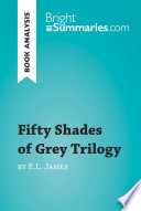 Fifty Shades of Grey Trilogy by E L  James  Book Analysis