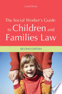 The Social Worker s Guide to Children and Families Law