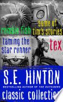 S E  Hinton Classic Collection