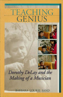 Teaching Genius Among Dorothy Delay S Students During Her Five Decades