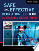 Safe and Effective Medication Use in the Emergency Department