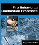 Fire Behavior and Combustion Processes