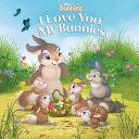Disney Bunnies  I Love You  My Bunnies