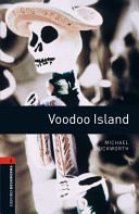 Oxford Bookworms Library  Stage 2  Voodoo Island