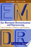Eye Movement Desensitization and Reprocessing  EMDR   Second Edition