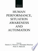 Human Performance Situation Awareness And Automation