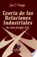 Teor A De Las Relaciones Industriales