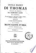 Degli elogj di Thomas tradotti dal francese da Raimondo Leoni di Pienza     Tomo 1  2