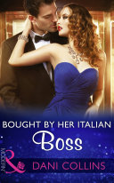 Bought By Her Italian Boss  Mills   Boon Modern