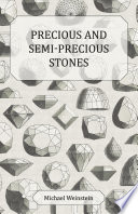 Precious and Semi-Precious Stones Hard To Find In Its First Edition It