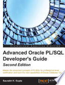 Advanced Oracle PL/SQL Developer's Guide
