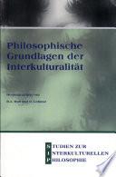Philosophische Grundlagen der Interkulturalität