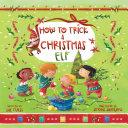 How to Trick a Christmas Elf Book