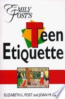 Emily Post s Teen Etiquette