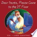 Dear Santa  Please Come to the 19th Floor