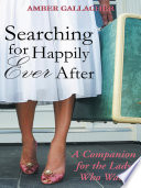 Searching for Happily Ever After Book PDF
