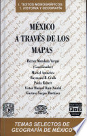 México a través de los mapas