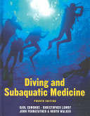 Diving and Subaquatic Medicine, Fourth edition