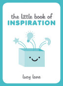 Little Book of Inspiration Can Help Make Any Challenge Easier