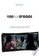 100 film d   oggi  Il cinema negli anni 2011 2016
