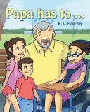 Papa Has To
