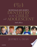 McDonald and Avery s Dentistry for the Child and Adolescent