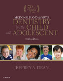Mcdonald And Avery S Dentistry For The Child And Adolescent book
