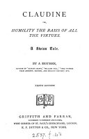 Claudine  or  Humility the basis of all the virtues  by the author of  Always happy    M E B