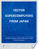 Vector Supercomputers from Japan