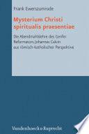 Mysterium Christi spiritualis praesentiae