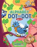 Alphabet Dot to Dot Ages 4 6