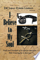 I Believe To My Soul