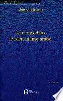 Le corps dans le récit intime arabe