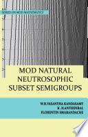 MOD Natural Neutrosophic Subset Semigroups
