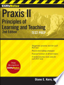 CliffsNotes Praxis II  Principles of Learning andTeaching  Second Edition