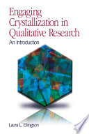 Engaging Crystallization in Qualitative Research