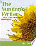 The Sundance Writer  A Rhetoric  Reader  and Research Guide  Brief