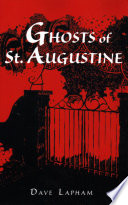 Ghosts of St  Augustine Book PDF