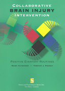 Collaborative Brain Injury Intervention : thereby integration in several important ways. the authors...