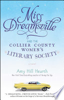 Miss Dreamsville and the Collier County Women's Literary Society As Individuals A Place In The World