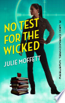 No Test for the Wicked  A Lexi Carmichael Mystery  Book Five