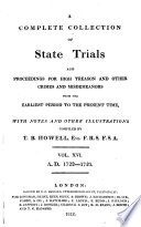 Cobbett's Complete Collection of State Trials and Proceedings for High Treason and Other Crimes and Misdemeanors from the Earliest Period to the Present Time