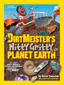 Dirtmeister S Nitty Gritty Planet Earth