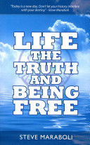 Life  the Truth  and Being Free
