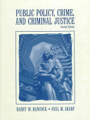 Public Policy, Crime, and Criminal Justice