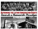 Reframing the Latino Immigration Debate