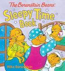 The Berenstain Bears  Sleepy Time Book