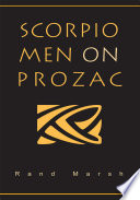 Scorpio Men on Prozac