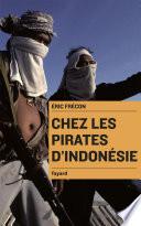 Chez Les Pirates D Indon Sie